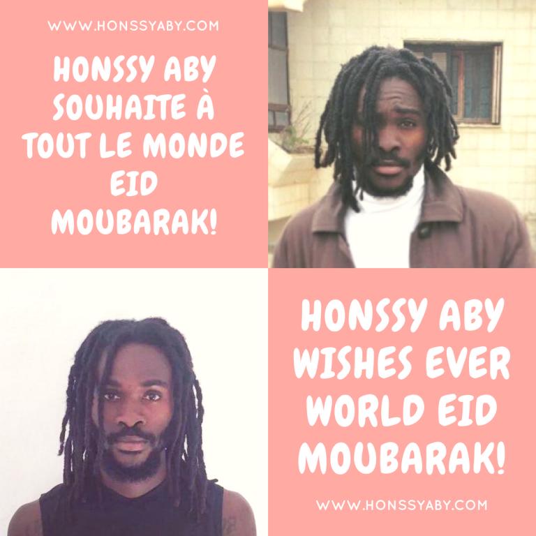 HONSSY ABY SOUHAITE À TOUT LE MONDE EID MOUBARAK!